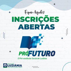 PROCESSO SELETIVO PRÓ- FUTURO PRÉ-VESTIBULAR SOCIAL DE LUZIÂNIA
