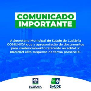 Read more about the article COMUNICADO IMPORTANTE – Edital 002/2021 – Credenciamento