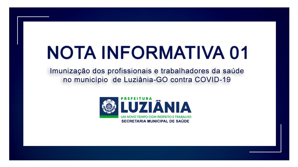 NOTA INFORMATIVA 01 – Imunização dos profissionais e trabalhadores de saúde no município de Luziânia-GO contra COVID-19