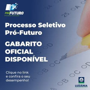 Gabarito oficial do Processo Seletivo Pró-Futuro