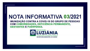 Read more about the article NOTA INFORMATIVA 03/2021 – Imunização contra a covid-19 do grupo de pessoas com COMORBIDADES, DEFICIÊNCIA PERMANENTE, GESTANTES e PUÉRPERAS.