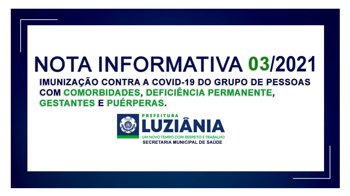 NOTA INFORMATIVA 03/2021 – Imunização contra a covid-19 do grupo de pessoas com COMORBIDADES, DEFICIÊNCIA PERMANENTE, GESTANTES e PUÉRPERAS.