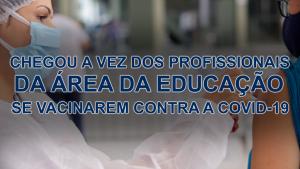 Read more about the article CADASTRO RESERVA PARA VACINA CONTRA A COVID-19 PARA O GRUPO DOS TRABALHADORES DA ÁREA DA EDUCAÇÃO DO ENSINO BÁSICO E SUPERIOR EM LUZIÂNIA.