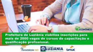 Read more about the article Prefeitura de Luziânia viabiliza inscrições para 2000 vagas de cursos de capacitação e qualificação profissional.