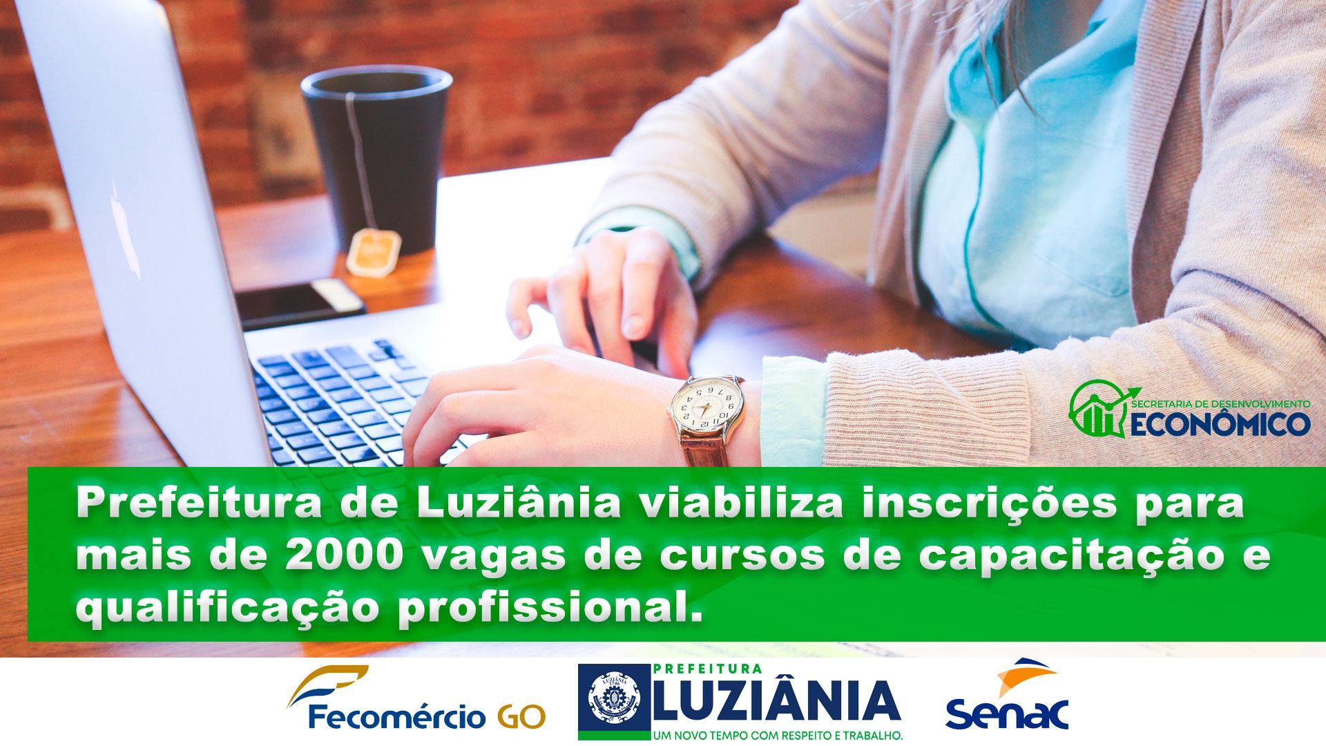 You are currently viewing Prefeitura de Luziânia viabiliza inscrições para 2000 vagas de cursos de capacitação e qualificação profissional.
