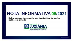 Read more about the article Nota Informativa 005/2021 – Sobre as aulas presenciais em  instituições  de  ensino  público e  privado