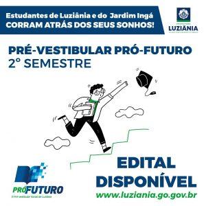 O Edital para o 2° Processo Seletivo de 2021 do Pré-vestibular Pró-futuro já está disponível!