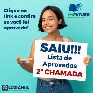 Read more about the article 2.º Chamada do Processo Seletivo Pró-Futuro para o segundo semestre.