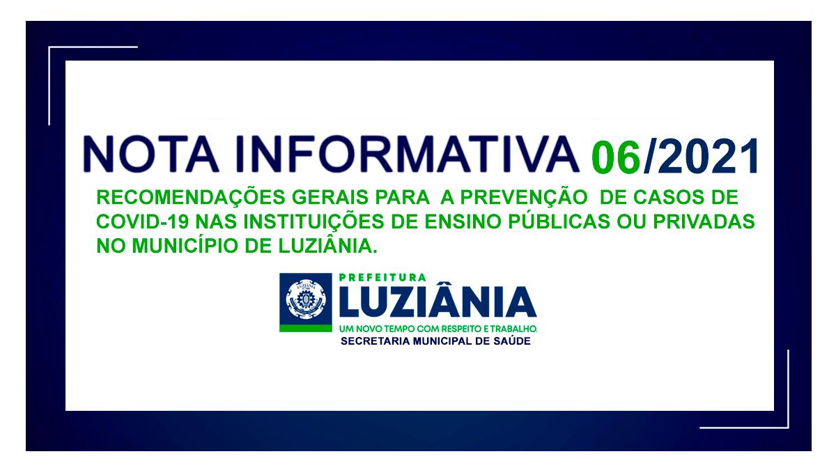 NOTA INFORMATIVA Nº 06/2021 – SMS – Recomendações gerais para a prevenção de casos de Covid-19 nas instituições de ensino públicas ou privadas no município de Luziânia.